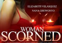 """Woman Scorned"" Starring Elizabeth Velasquez Featured at 11th San Diego Film Festival – SDBFF 2016 JAN. 28-31"